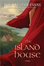 Graeme-Evans, Posie The Island House