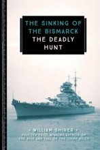 Shirer, William The Sinking of the Bismarck