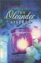 Hussey, Elaine The Oleander Sisters