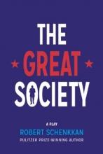 Schenkkan, Robert The Great Society