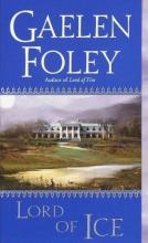 Foley, Gaelen Lord of Ice