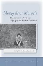 Kahanof, Jacqueline Mongrels or Marvels
