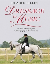 Claire Lilley Dressage to Music