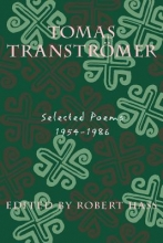 Transtromer, Tomas Tomas Transtromer Selected Poems 1954-1986