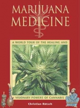 Christian Ratsch Marijuana Medicine
