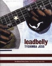 Jess, Tyehimba Leadbelly