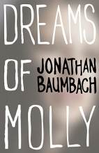 Baumbach, Jonathan Dreams of Molly