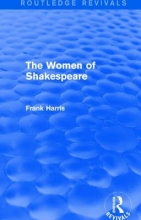 Harris, Frank The Women of Shakespeare