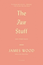 Wood, James The Fun Stuff