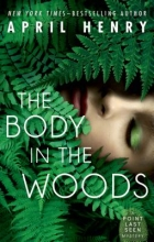 Henry, April The Body in the Woods