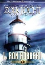 L. Ron Hubbard , De onophoudelijke zoektocht van de mens