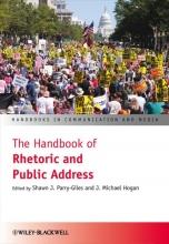 Parry-Giles, Shawn J. The Handbook of Rhetoric and Public Address