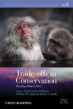 Nigel Leader-Williams,   William M. Adams,   Robert J. Smith Trade-offs in Conservation