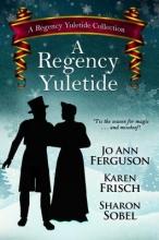 Ferguson, Jo Ann,   Frisch, Karen,   Sobel, Sharon A Regency Yuletide