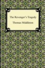 Middleton, Thomas The Revenger`s Tragedy
