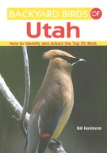 Fenimore, Bill Backyard Birds of Utah