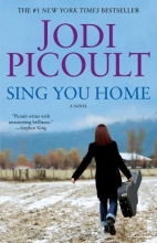Picoult, Jodi Sing You Home