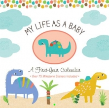 My Life As a Baby - First-Year Calendar - Dinosaurs