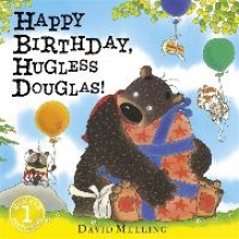 Melling, David Happy Birthday, Hugless Douglas!