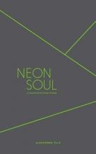 Alexandra Elle Neon Soul