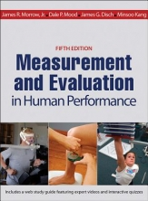 Morrow, James R.,   Mood, Dale P.,   Disch, James G.,   Kang, Minsoo Measurement and Evaluation in Human Performance