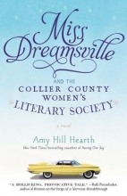 Hearth, Amy Hill Miss Dreamsville and the Collier County Women`s Literary Society