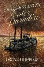 Hijuelos, Oscar Twain and Stanley Enter Paradise