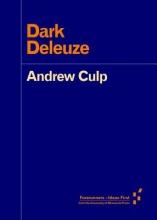 Culp, Andrew Dark Deleuze