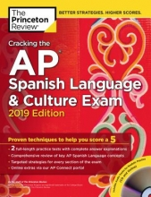 The Princeton Review Cracking the AP Spanish Language & Culture Exam 2019