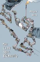 Heiti, Matthew The City Still Breathing