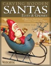 Oar, Ross Carving Wooden Santas, Elves & Gnomes
