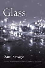 Savage, Sam Glass