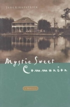 Kirkpatrick, Jane Mystic Sweet Communion