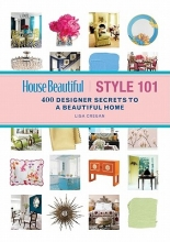 Cregan, Lisa House Beautiful Style 101