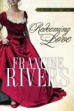 Rivers, Francine Redeeming Love