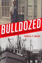 Main, Carla T. Bulldozed