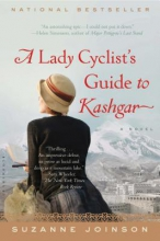 Joinson, Suzanne A Lady Cyclist`s Guide to Kashgar