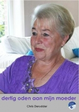 Derudder, Chris Dertig oden aan mijn moeder