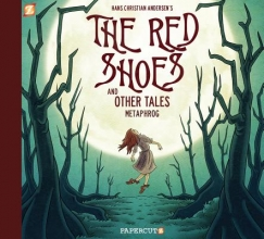 Metaphrog,   Andersen, Hans Christian The Red Shoes and Other Tales