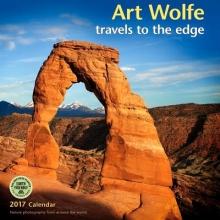 Wolfe, Art Art Wolfe 2017 Wall Calendar