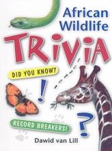Van Lill, Dawid African Wildlife Trivia