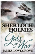 Lovegrove, James Sherlock Holmes - Gods of War