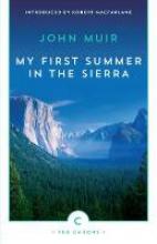 Muir, John My First Summer in the Sierra