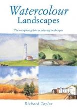Taylor, Richard Watercolour Landscapes