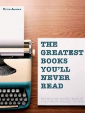 Richards,B. Greatest Books You`ll Never Read