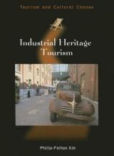 Xie, Philip Feifan Industrial Heritage Tourism