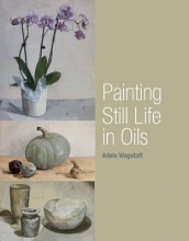 Wagstaff, Adele Painting Still Life in Oils
