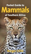 Burger Cillie Pocket guide to mammals of Southern Africa