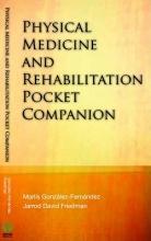 Marlis Gonzalez-Fernandez,   Jarrod Friedman Physical Medicine and Rehabilitation Pocket Companion