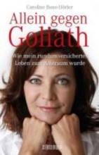 Bono-Hörler, Caroline Allein gegen Goliath